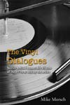 Welcome to The Vinyl Dialogues Blog